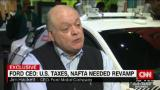 Ford CEO: NAFTA needed revamp