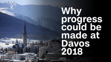 Here's why real progress could be made at Davos 2018