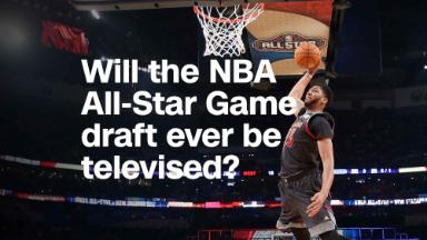Will the NBA All-Star Game draft ever be televised?