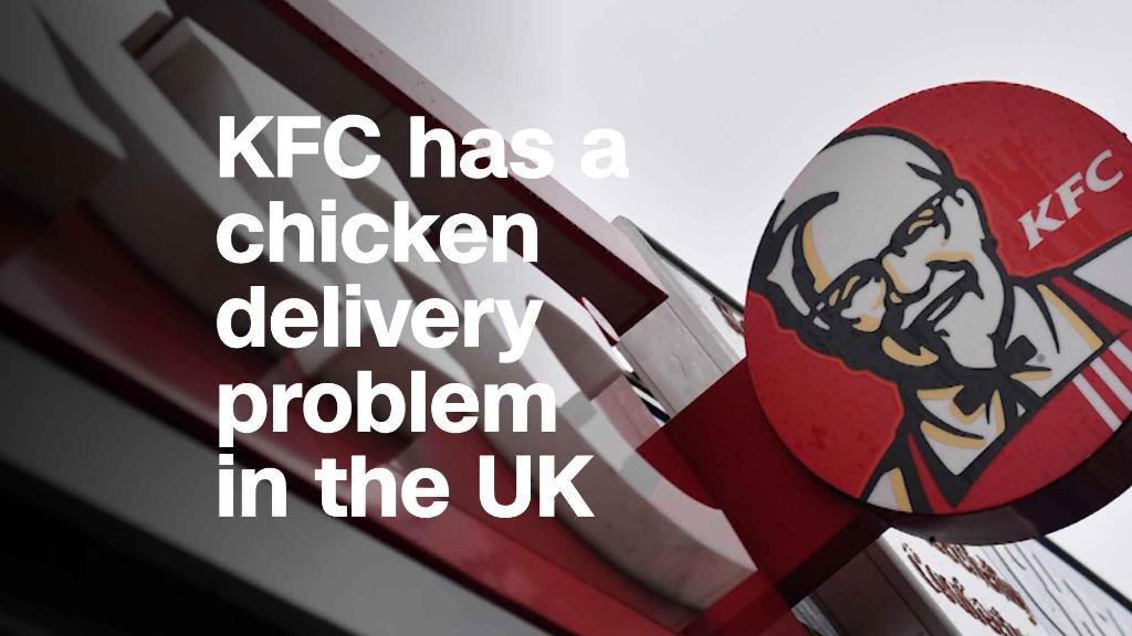 KFC has a chicken delivery problem in the UK