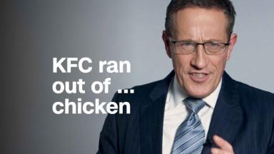 Kentucky Fried Chicken ran out of ... chicken
