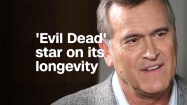 Bruce Campbell on the longevity of 'Evil Dead'