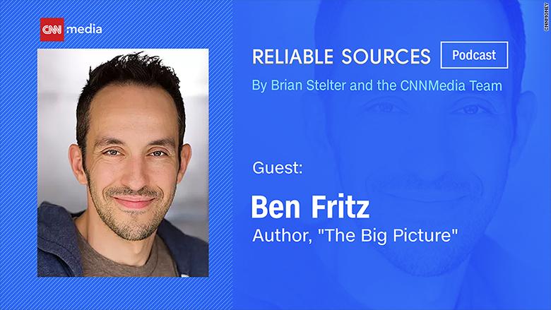 reliable sources ben fritz
