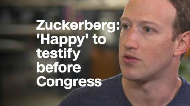 Zuckerberg: 'Happy' to testify before Congress
