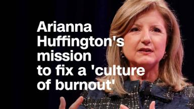 Arianna Huffington on wellness: 'Corporate America is shifting'