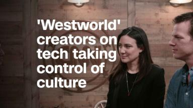 'Westworld' creators: Tech has taken control of culture