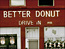 Jesus Better Donut