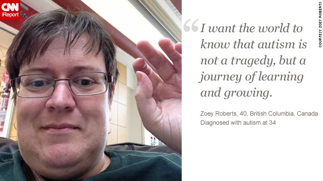 CNN iReport asked adults on the autism spectrum to describe how the disorder affects them. <a href='http://ireport.cnn.com/docs/DOC-770085'>Learn more about Zoey's story</a> on iReport.