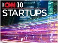 The CNN 10: Startups to watch