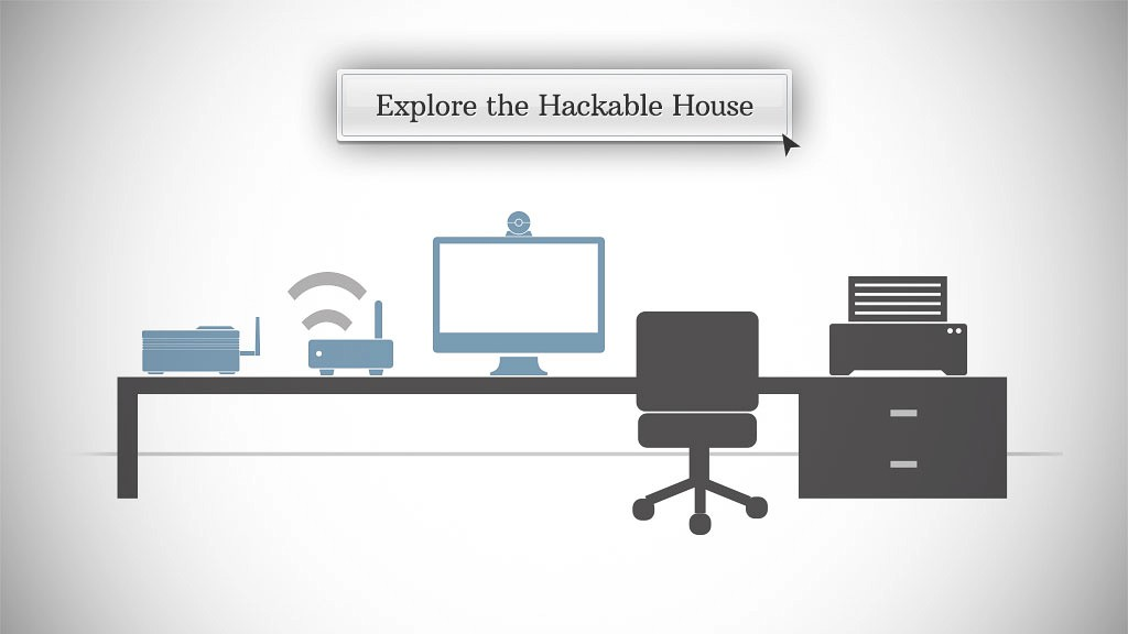 Your Hackable House