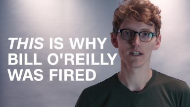 This is why Bill O'Reilly was fired