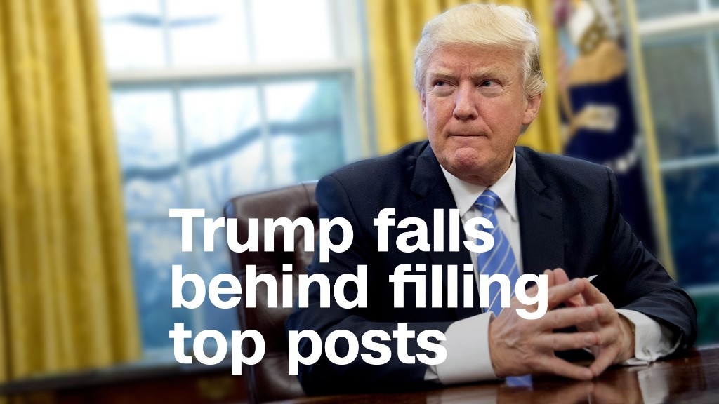 Trump falls far behind in filling top posts