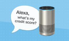 What's my credit score? Alexa can help
