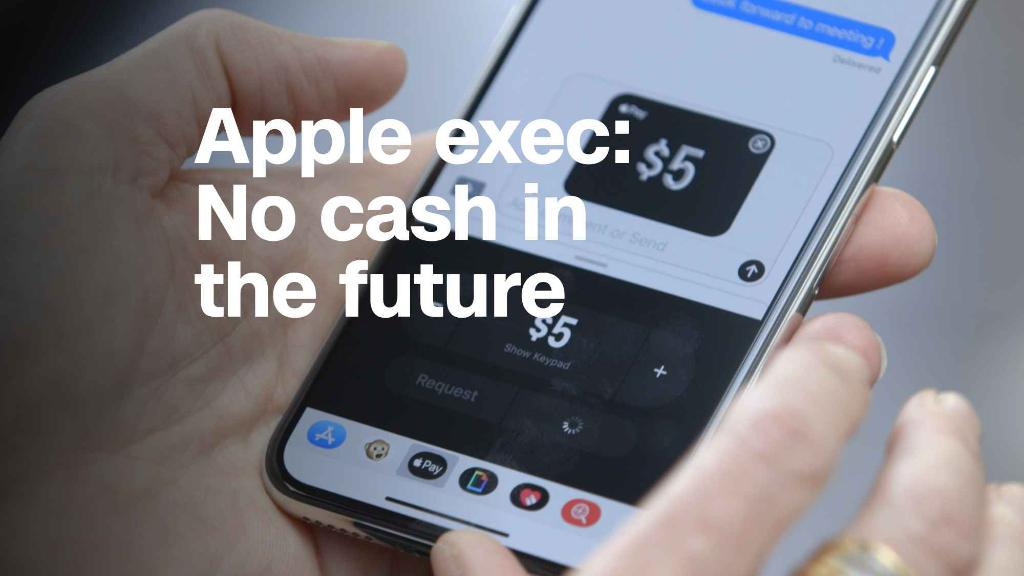 Apple exec: No one will use cash in the future