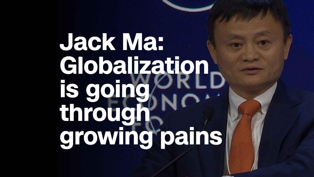 Jack Ma Globalization Is Going Through Growing Pains