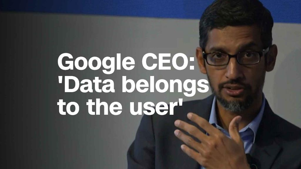 Google CEO: 'Data belongs to the user'