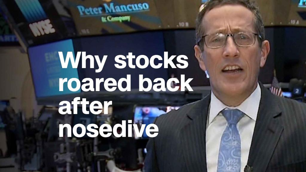 Why stocks roared back after nosedive