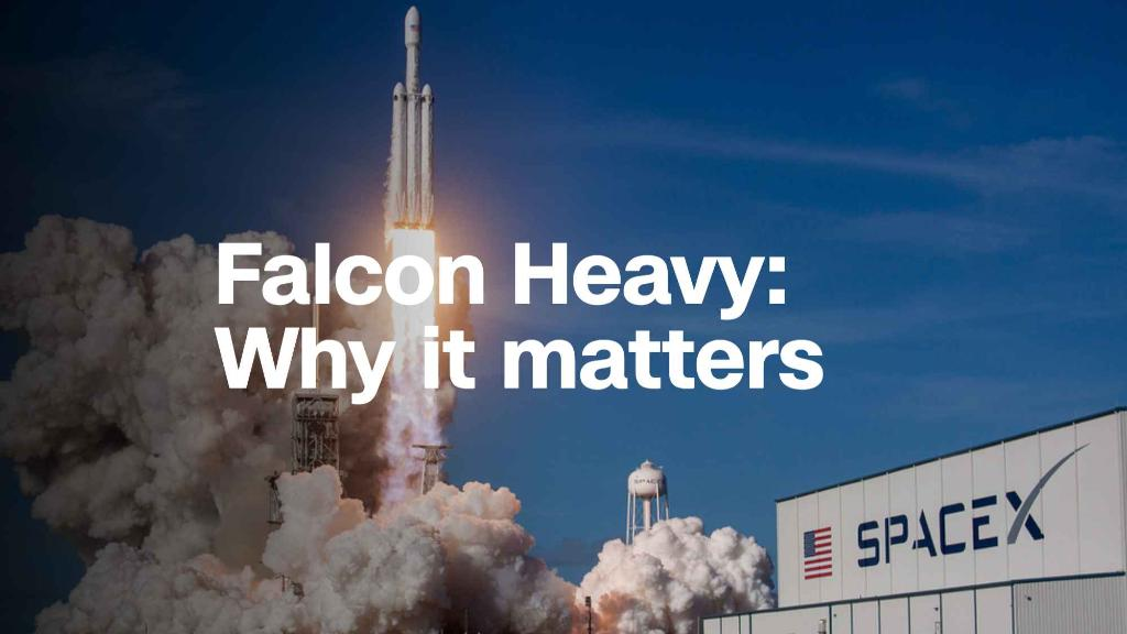 Why SpaceX's successful Falcon Heavy launch is so significant