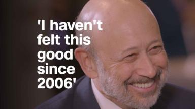 Goldman Sachs CEO Lloyd Blankfein: 'I haven't felt this good since 2006'
