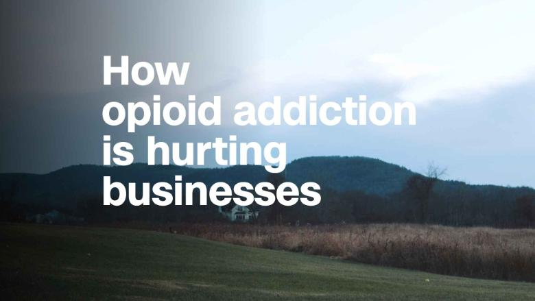 How opioid addiction is hurting businesses