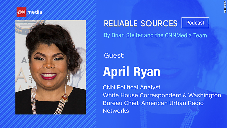 reliable sources podcast april ryan