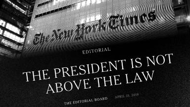 New York Times editorial: Trump 'is not above the law'