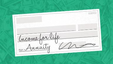One way to get retirement income for the rest of your life