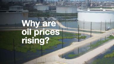 Why are oil prices rising?