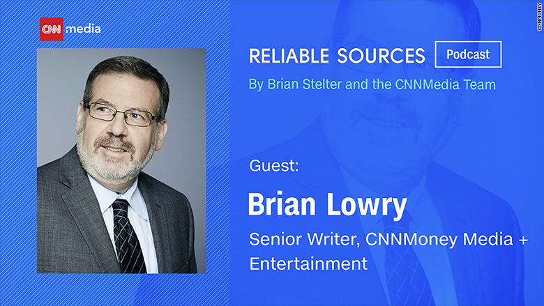 reliable sources podcast brian lowry