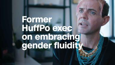 Former HuffPo exec on embracing gender fluidity