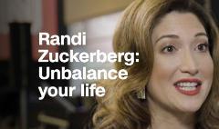 Randi Zuckerberg thinks you should unbalance your life