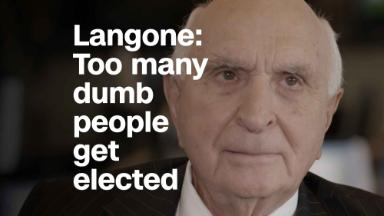 Langone: Too many dumb people get elected to office