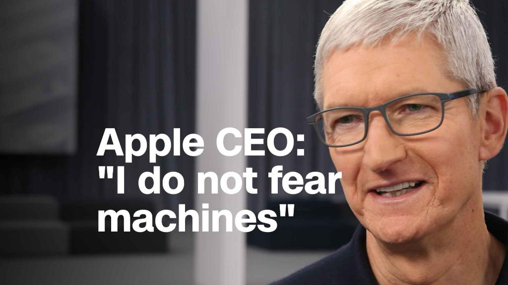 Apple CEO: I'm not worried about machines taking over the world