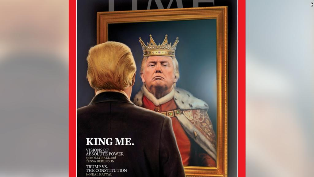 Time cover depicts Trump dressed as a king
