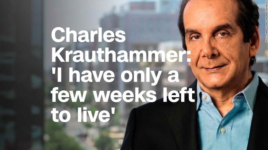 Charles Krauthammer: 'I have only a few weeks left to live'