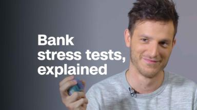 Bank stress tests, explained