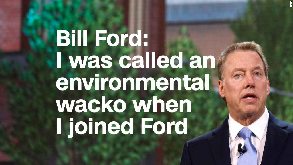 Bill Ford: I was called an environmental wacko when I joined Ford
