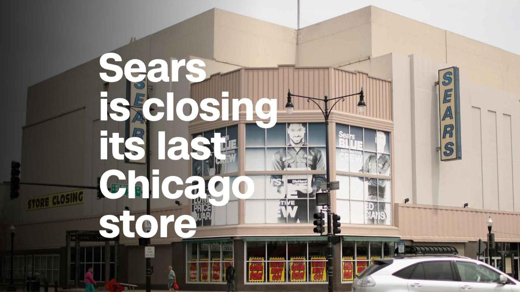 Sears is closing its last Chicago store