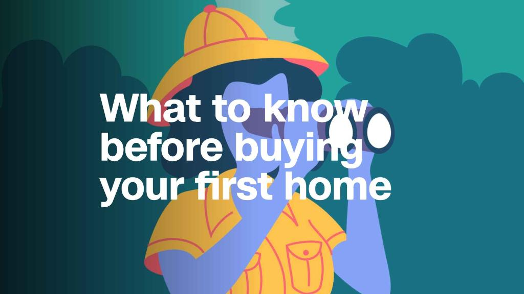 What you should know before buying your first home