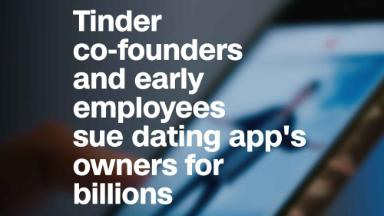 Tinder co-founders and early employees sue dating app's owners for billions